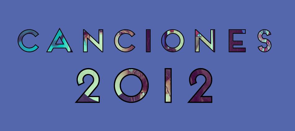 Canciones 2012