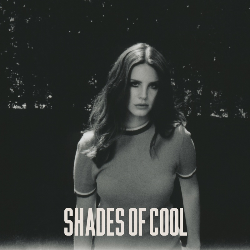 Lana-Del-Rey-Shades-of-Cool-2014-800x800